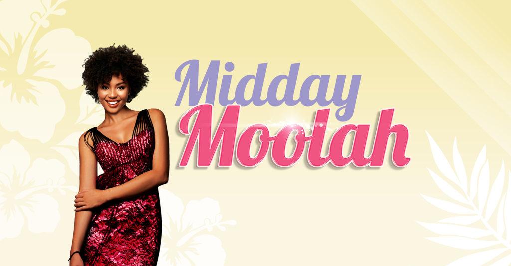 Midday Moolah